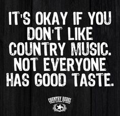 64 Best Funny Country Quotes Images Country Life Country Living