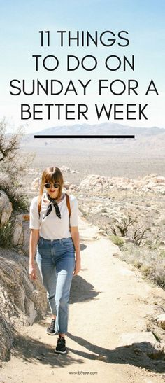11 things to do on Sunday for a better week #sunday #productiveweek