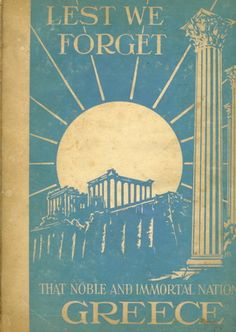 In 1943 the Greek War Relief Association published a book about the heroism of the Greeks in World War Two, first against Mussolini and then against Hitler