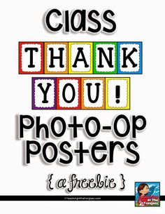 class thank you photo op posters