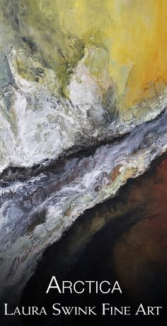 Original artwork by Laura Swink: Of Arctica, abstract water, sun and ice, arctic landscape now available, direct. The Modern Prometheus, Arctic Landscape, Original Artwork, Original Paintings, See Images, Second World, Beautiful Artwork, Painting Art, Natural Beauty