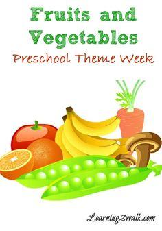 Fruits and Vegetables Preschool Theme Week
