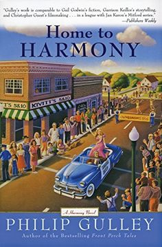 Home to Harmony by Philip Gulley https://smile.amazon.com/dp/0060727667/ref=cm_sw_r_pi_dp_QbBxxb2FP7MBZ