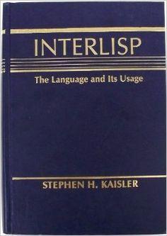 Interlisp by Stephen H. Wordpress, Language, Books, Libros, Book, Languages, Book Illustrations, Language Arts, Libri