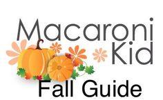 Fall Guide | Macaroni Kid