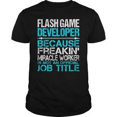 Awesome Tee For Flash Game Developer #sunfrogshirt