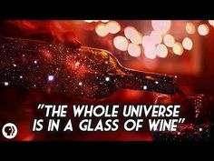 The Universe in a Glass of Wine: Richard Feynman on How Everything Connects, Animated | Brain Pickings
