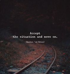 LIFE QUOTES : Accept the situation and move on. Photo by: Vladimir Gordienko…- LIFE QUOTES : Accept the situation and move on. Photo by: Vladimir Gordienko… – Top Quotes Online Quotes And Notes, New Quotes, Mood Quotes, True Quotes, Positive Quotes, Motivational Quotes, Inspirational Quotes, Qoutes, Unfair Quotes