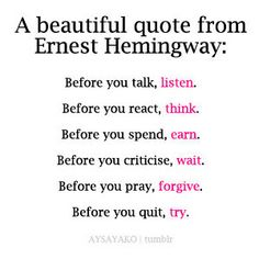 A beautiful quote from Ernest Hemingway