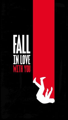 Fall In Love With You - IPhone Wallpapers