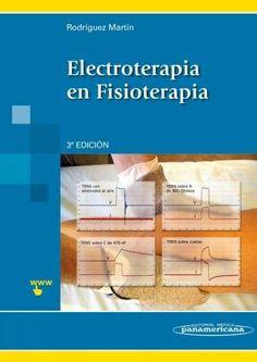 Electroterapia en fisioterapia. 3ª ed. http://kmelot.biblioteca.udc.es/record=b1512811~S12*gag