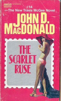 John D. MacDonald: The Scarlet Ruse. Cover art by Elaine Duillo. Pulp Fiction Book, Crime Fiction, Detective, Serpieri, Thriller Novels, Cheap Books, Fabian Perez, Vintage Book Covers, Vintage Magazines