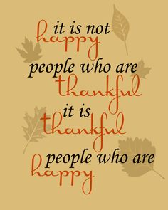 best gratitude quotes thanksgiving quotes thankful memes to share social media feeling thankful Life Quotes Love, Great Quotes, Quotes To Live By, Me Quotes, Inspirational Quotes, Crush Quotes, Motivational Qoute, Fall Quotes, Quotes Pics