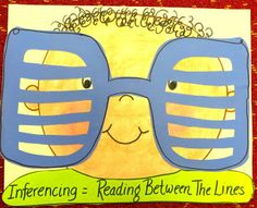 Making Inferences - reading between the lines. Help students get the big idea about inferencing by letting them wear the fun plastic striped glasses. Reading Comprehension Strategies, Reading Resources, Reading Skills, Teaching Reading, Literacy Strategies, Learning, Reading Groups, Kindergarten Reading, Reading Activities