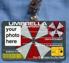 Resident Evil ID Card Umbrella Corporation Corp Costume cosplay student card. $9.98, via Etsy.    Love it.. Makes me want to make a bunch of visitor ones for the party haha