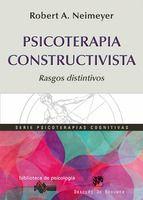 Psicoterapia constructivista : rasgos distintivos / Robert A. Neimeyer