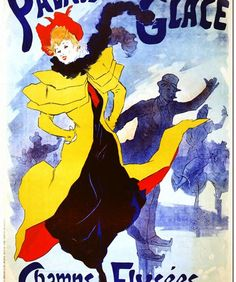 Palais De Glace Champs Elysees - Poster by Jules Cheret Vintage French Posters, Poster Vintage, Vintage Travel Posters, French Vintage, Retro Poster, Poster Ads, Advertising Poster, Vintage Advertisements, Vintage Ads