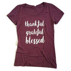 ✨Thankful grateful blessed✨ #womenstee #shirtswithsayings #thankfulgratefulblessed #blessed