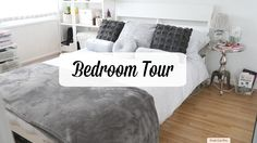 Bedroom Tour
