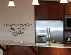 Dinner is better when we eat together - Kitchen wall quote decal - Vinyl Wall Decals