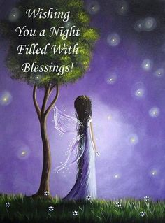 Wishing You a Night Filled With Blessings!