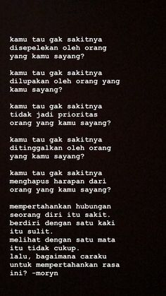 Quotes Rindu, Story Quotes, Tumblr Quotes, Text Quotes, Sarcastic Quotes, Mood Quotes, People Quotes, Daily Quotes, Life Quotes