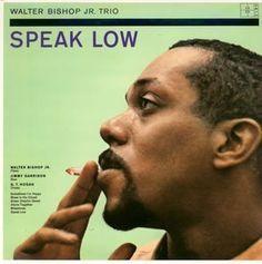 Walter Bishop, Jr. - Speak Low