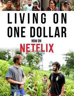 In rural Guatemala, four friends battle illness, parasites and hunger as they experiment with living on just $1 a day for eight weeks.  Watch this film for a deeper understanding of poverty, and to find inspiration in the stories of those who live this way. #Netflix #movies #whattowatch
