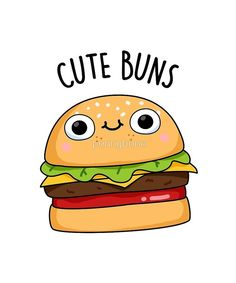 'Cute Buns Food Pun' Sticker by punnybone Funny Food Puns, Punny Puns, Food Humor, Burger Puns, Funny Burger, Burger Cartoon, Cute Food Drawings, Kawaii Drawings, Easy Drawings