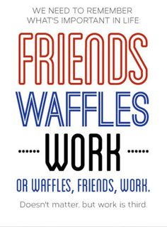 Friend values according to Leslie Knope