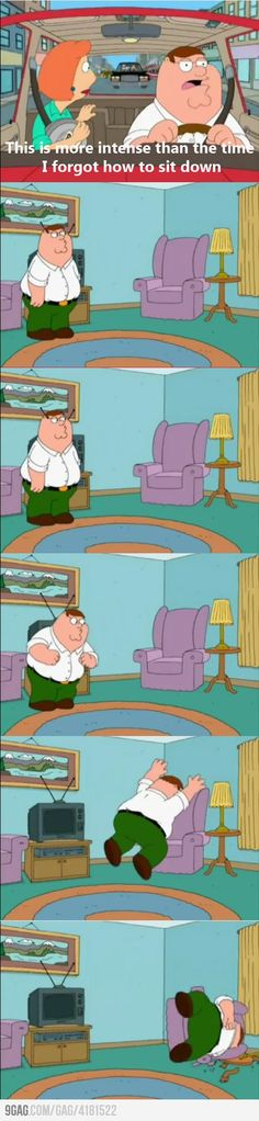 Just Peter Griffin @Carly Pruszinske I can so see you doing this