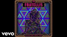 The Fratellis - I've Been Blind