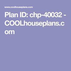 Plan ID: chp-40032 - COOLhouseplans.com