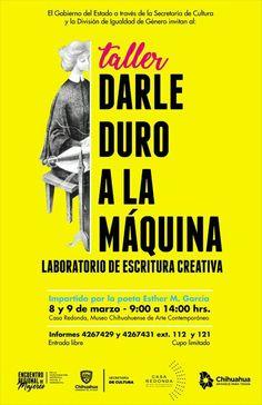 #MujeresEnLaCultura #8deMarzo Las inscripciones para el taller #DarleDuroAlaMáquina qué se realizará el 8 y 9 de marzo, ya están abiertas, cupo limitado. #EncuentroRegional #ChihuahuaNuestraCultura