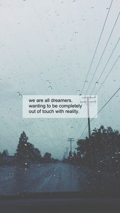 We are all dreamers, wanting to be completely out of touch with reality.  Pinterest | SophiaaDaher