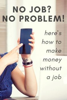 Are you currently jobless? Don't sweat it! You can still make money without a job. You don't need an employer to make money. There are many jobs you can do for quick money that unemployed people can do. See…Read More→ Work From Home Jobs, Make Money From Home, Way To Make Money, Make Money Online, How To Make, Quick Money, Extra Money, Money Tips, Money Saving Tips