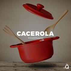 Spanish Word of the Day: CACEROLA #Spanish #LearnSpanish