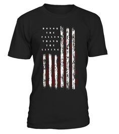 Veteran Shirt Honor the Fallen Thank the Living Memorial Day - Limited Edition