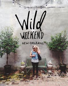 Wild Weekend: New Orleans