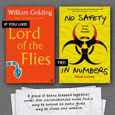 Lord of the Flies by William Golding and No Safety in Numbers by Dayna Lorentz | 9 Contemporary Novels To Complement Your Favorite Classics