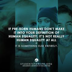 #prolife is true #humanequality