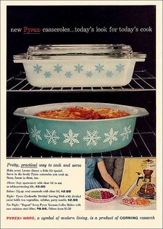 Vintage Pyrex Ad. I'd love to have this since I recently bought the large blue snowflake casserole