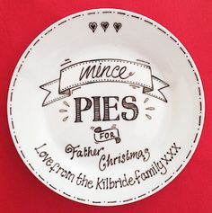 Copyright for this design belongs to Amanda Kilbride/www.bluebellecreate.co.uk. Under no circumstances can this design be recreated or copied in any form. Leave mince pies for Father Christmas or Santa (whichever you prefer!) on our hand drawn Christmas plate. Personalised your way for only £14.50 delivered. Not a sharpie plate, fully usable and permanent www.bluebellecreate.co.uk