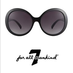 "7 for all mankind ""magnolia"" sunnies sunglasses  7 For All Mankind Magnolia Black sunglasses are bold and modern. This oversized and perfectly round style features a glossy black acetate frame and grey gradient lenses. The tapered temples are printed with 7 For All Mankind branding. These are new never worn.  Please see pics, sorry no box or case.  But I will pack with extra loveFeel free to ask any questions.  Thank you and happy poshing 7 for all Mankind Accessories Sunglasses"
