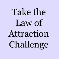 Take the 30 day law of attraction challenge and start deliberately creating a life you love.
