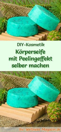 DIY-Kosmetik-Rezept: Körperseife mit Peelingeffekt und Tannenduft - Zum Wegrubbeln abgestorbener Hautschuppen #diy #seife #selbermachen