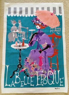 Tea Towel La Belle Epoque Signed Milvia