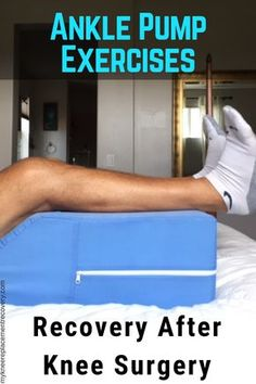 In this article I share my benefits and tips with ankle pump exercises and ankle circles after TKR. I've done many ankle pumps and circles post knee surgery Knee Replacement Recovery, Knee Replacement Surgery, Knee Surgery Recovery, Ankle Surgery, Swollen Knee, Knee Strengthening Exercises, How To Strengthen Knees, Health And Wellness Coach, Health Fitness