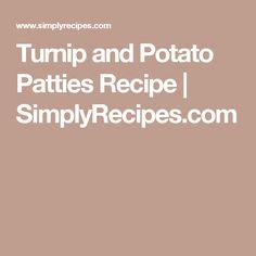 Turnip and Potato Patties Recipe | SimplyRecipes.com