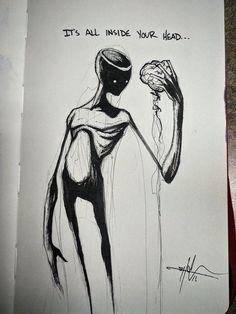 It's all inside your head – Shawn Coss - Tattoo Creepy Drawings, Dark Art Drawings, Creepy Art, Cool Drawings, Scary, Arte Horror, Horror Art, Depression Art, Arte Obscura